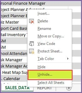 Right Click on a sheet name and choose Unhide