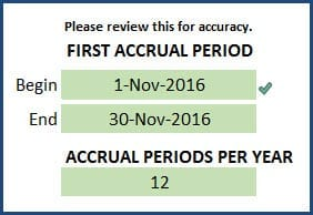 First Accrual Period Window and Accrual Periods per year for review - Monthly Beginning